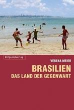 Meier, Verena Brasilien - das Land der Gegenwart