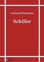 Bellermann, Ludwig Schiller