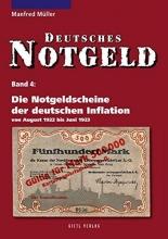 Müller, Manfred Die Notgeldscheine der deutschen Inflation