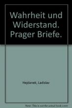Hejdánek, Ladislav Wahrheit und Widerstand