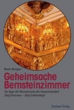 Morgner, Mario Geheimsache Bernsteinzimmer