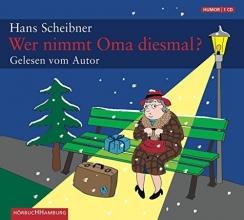 Scheibner, Hans Wer nimmt Oma diesmal?