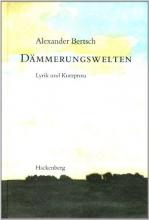 Bertsch, Alexander Dämmerungswelten
