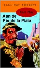 Karl May , Aan de Rio de la Plata