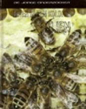 R.  Spilsbury, L.  Spilsbury Leven in een Kolonie Bijen