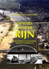 Simon Forty Leo Marriot, Opmars naar de Rijn