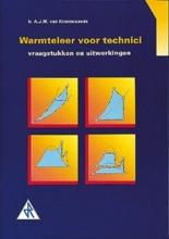 A.J.M. van Kimmenaede , Technische warmteleer Vraagstukken en uitwerkingen