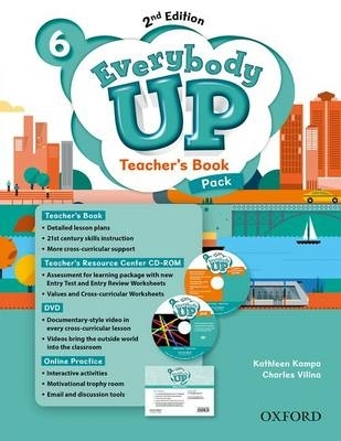Jackson, Patrick,   Sileci, Susan Banman,   Kampa, Kathleen,   Vilina, Charles,Everybody Up: Level 6. Teacher`s Book Pack with DVD, Online Practice and Teacher`s Resource Center CD-ROM