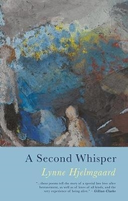 Lynne Hjelmgaard,A Second Whisper