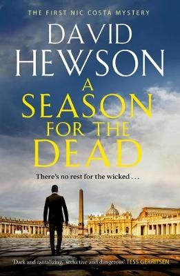 David Hewson,A Season for the Dead