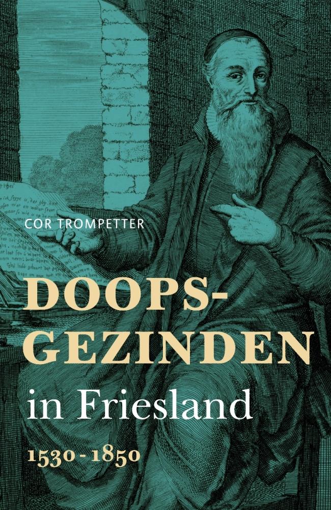 Cor Trompetter,Doopsgezinden in Friesland