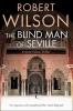 Wilson, ROBERT, The Blind Man of Seville