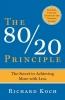R. Koch, 80/ 20 Principle