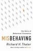 R. Thaler, Misbehaving