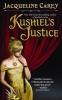 Carey, Jacqueline, Kushiel`s Justice