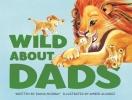 <b>DIANA MURRAY</b>,WILD ABOUT DADS