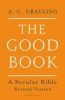 A. C. Grayling, The Good Book