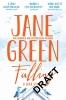 J. Green, Falling