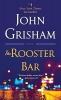 <b>Grisham John</b>,Rooster Bar