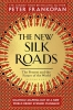 <b>Frankopan Peter</b>,New Silk Roads