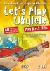 , Let`s Play Ukulele Pop Rock Hits + 2 CDs