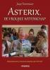 J.  Toorenaar, Asterix, de vrolijke wetenschap
