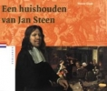<b>Wouter Kloek</b>,Een huishouden van Jan Steen