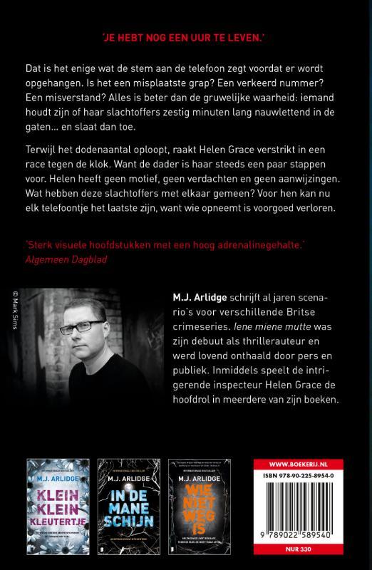 M.J. Arlidge,Nog lange niet