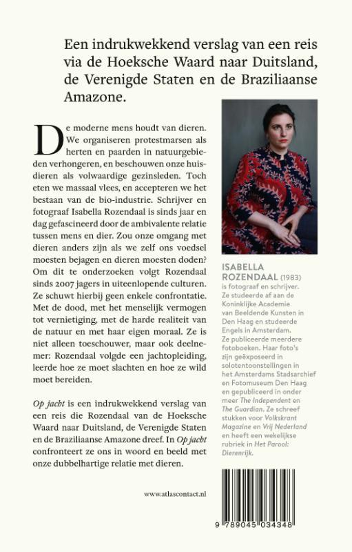 Isabella Rozendaal,Op jacht