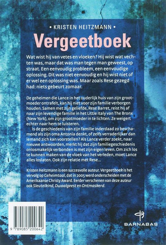 Kristen Heitzmann,Vergeetboek