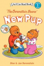 Berenstain, Stan,   Berenstain, Jan The Berenstain Bears` New Pup