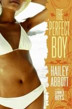 Abbott, Hailey The Perfect Boy