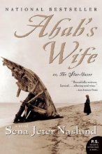 Naslund, Sena Jeter Ahab`s Wife