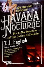 English, T. J. Havana Nocturne