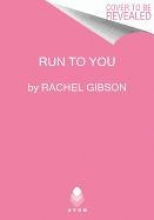 Gibson, Rachel Run to You