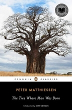 Matthiessen, Peter The Tree Where Man Was Born