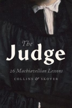 Collins, Ronald K. L.,   Skover, David M. The Judge