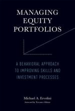 Ervolini, Michael A. Managing Equity Portfolios