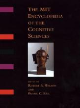 Wilson, Robert A. The MIT Encyclopedia of the Cognitive Sciences (MITECS)
