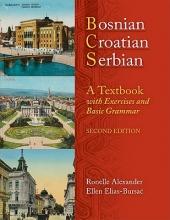 Alexander, Ronelle,   Elias-Bursac, Ellen Bosnian, Croatian, Serbian, a Textbook