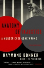Bonner, Raymond Anatomy of Injustice