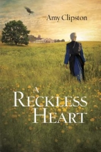 Clipston, Amy Reckless Heart