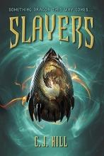 Hill, C. J. Slayers