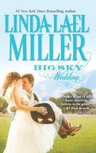 Miller, Linda Lael Big Sky Wedding