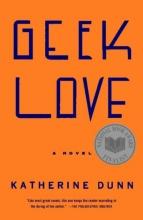 Dunn, Katherine Geek Love