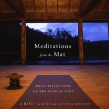 Rolf Gates,   Katrina Kenison Meditations From The Mat