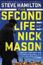 Hamilton, Steve 2ND LIFE OF NICK MASON