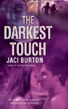 Burton, Jaci The Darkest Touch