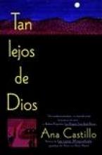 Castillo, Ana Tan Lejos de Dios
