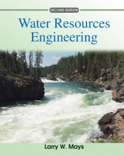 Mays, Larry W. Water Resources Engineering